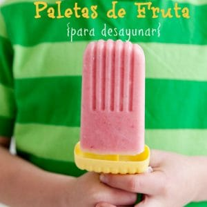 Paletas de Fruta y Yogurt- un desayuno original y divertido a base de fruta y yogurt natural griego.